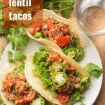 Lentil Quinoa Tacos