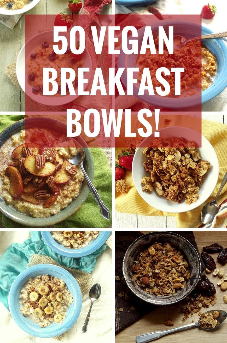 """Graphic Containing Photos of Vegan Breakfast Bowls with Text Overlay Reading \""""50 Vegan Breakfast Bowls\"""""""