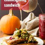 Vegan Thanksgiving Sandwiches