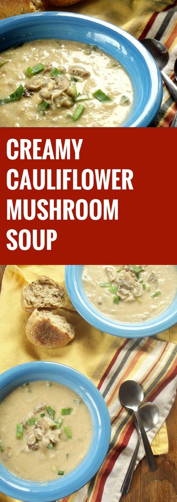 Creamy Cauliflower Mushroom Soup - Connoisseurus Veg