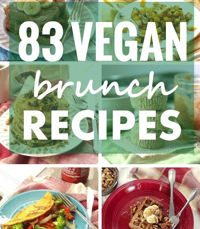 "Collage of Photos of Vegan Brunch Dishes with Text Overlay Reading ""83 Vegan Brunch Recipes"""