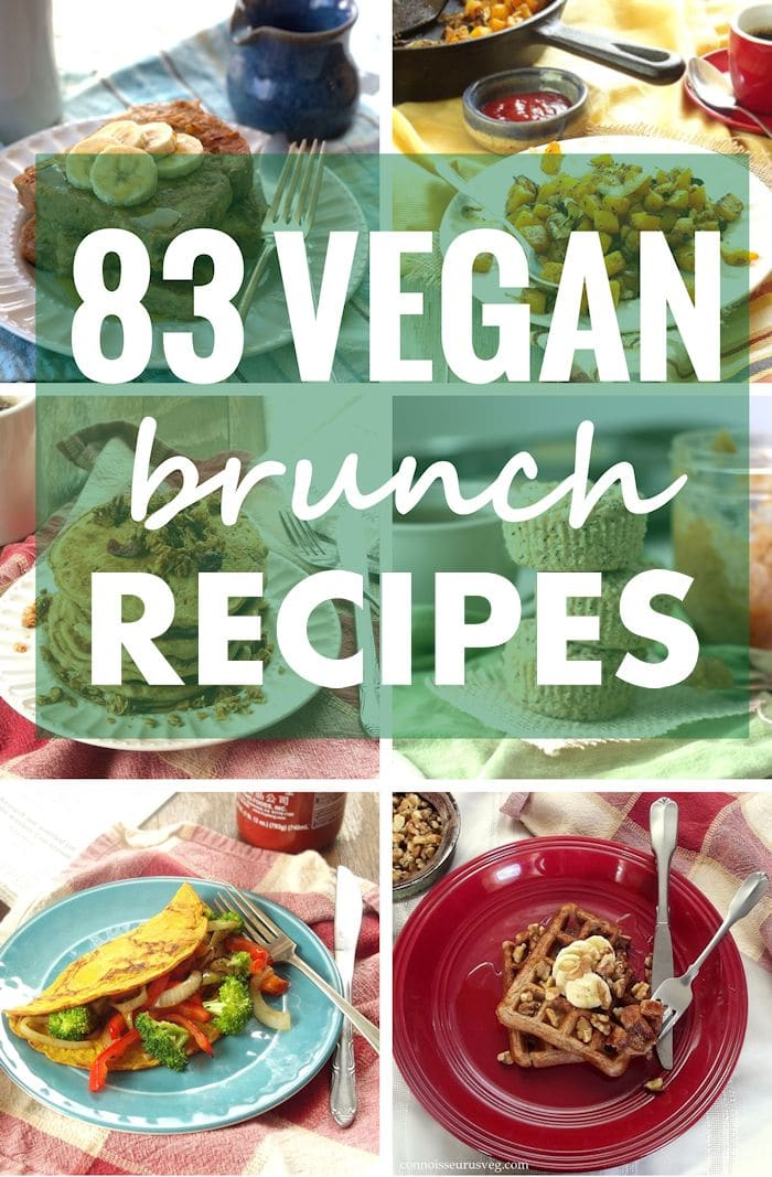 83 Vegan Brunch Recipes Collage Showing Peanut Butter Banana French Toast, Butternut Squash Home Fries, Quinoa Lemon Poppy Seed Muffins, Vegan Omelet, and Vegan Banana Bread Waffles