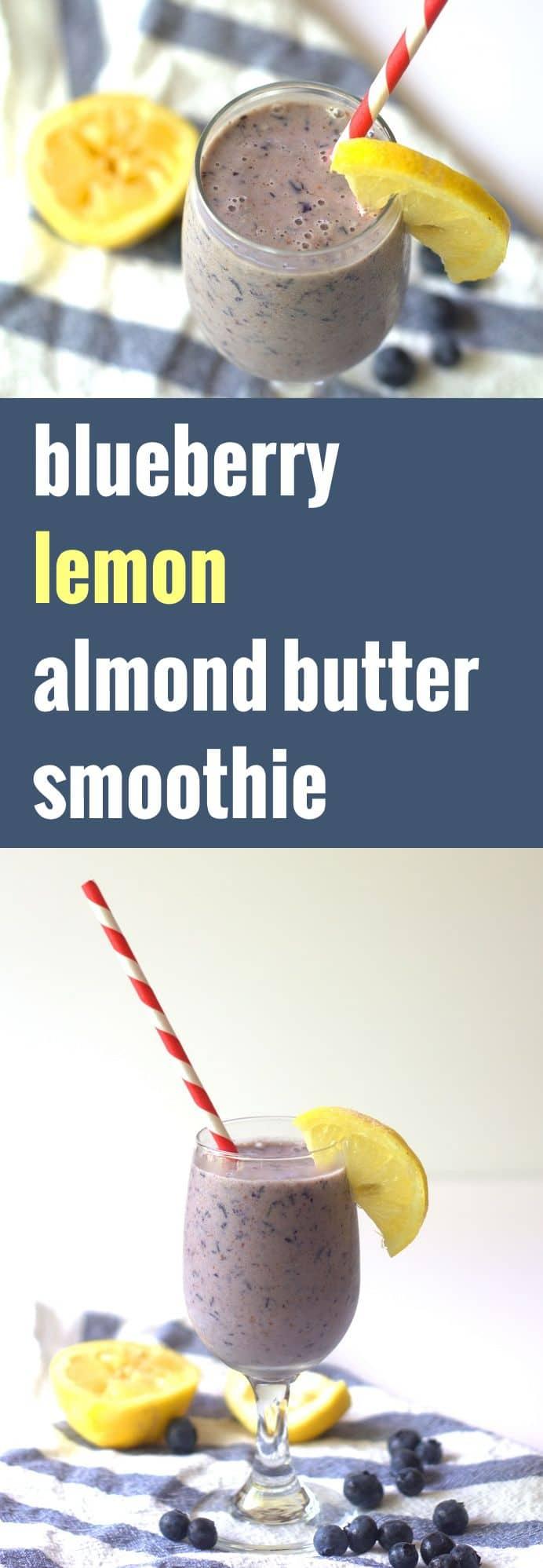 Creamy Almond Butter Lemon Blueberry Smoothie