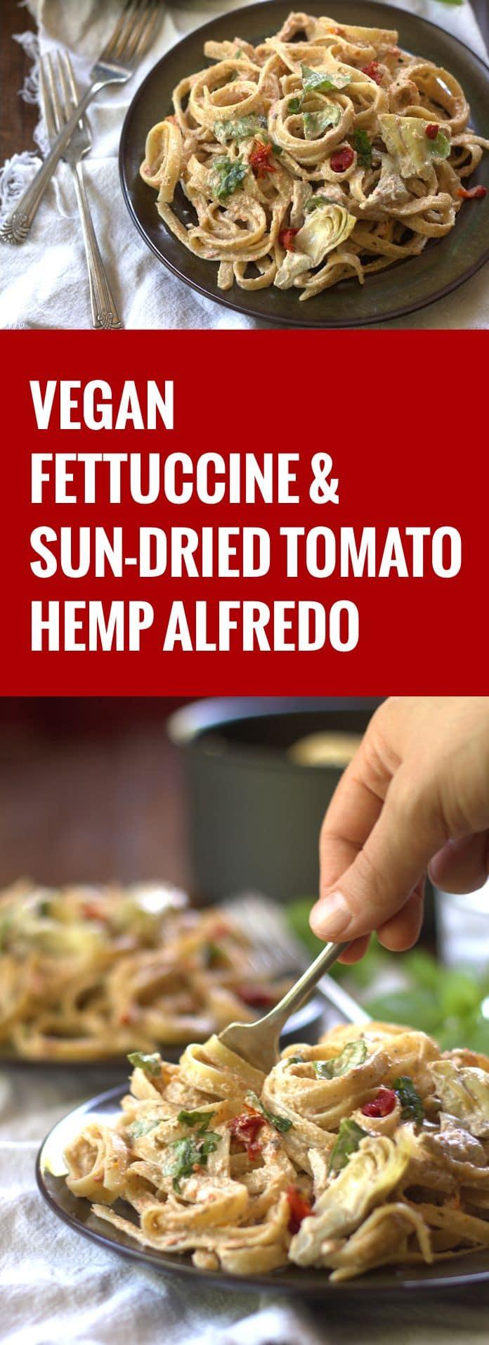 Fettuccine with Artichokes, Basil and Sun-Dried Tomato Hemp Seed Alfredo