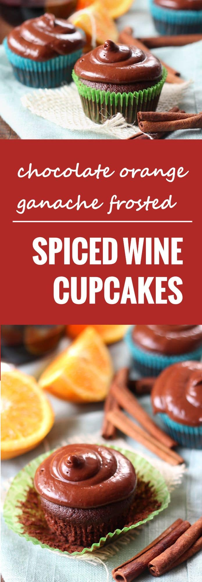 Mulled Red Wine Chocolate Cupcakes with Orange Chocolate Ganache Frosting