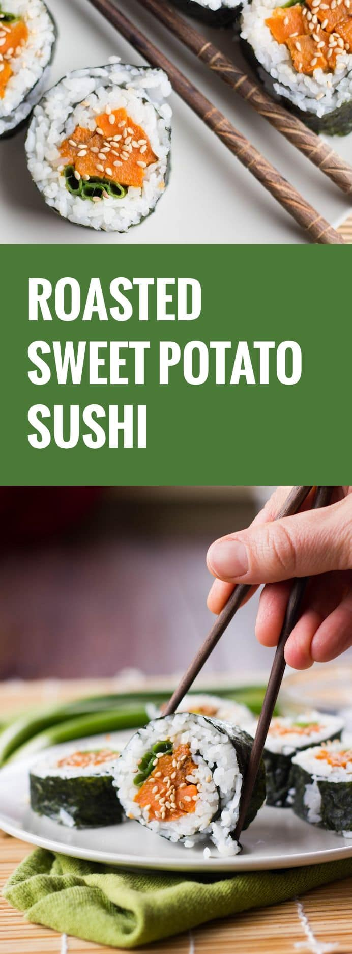 Roasted Sweet Potato Sushi