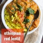 Ethiopian Red Lentil Stew
