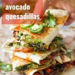 Vegan Loaded Avocado Quesadillas