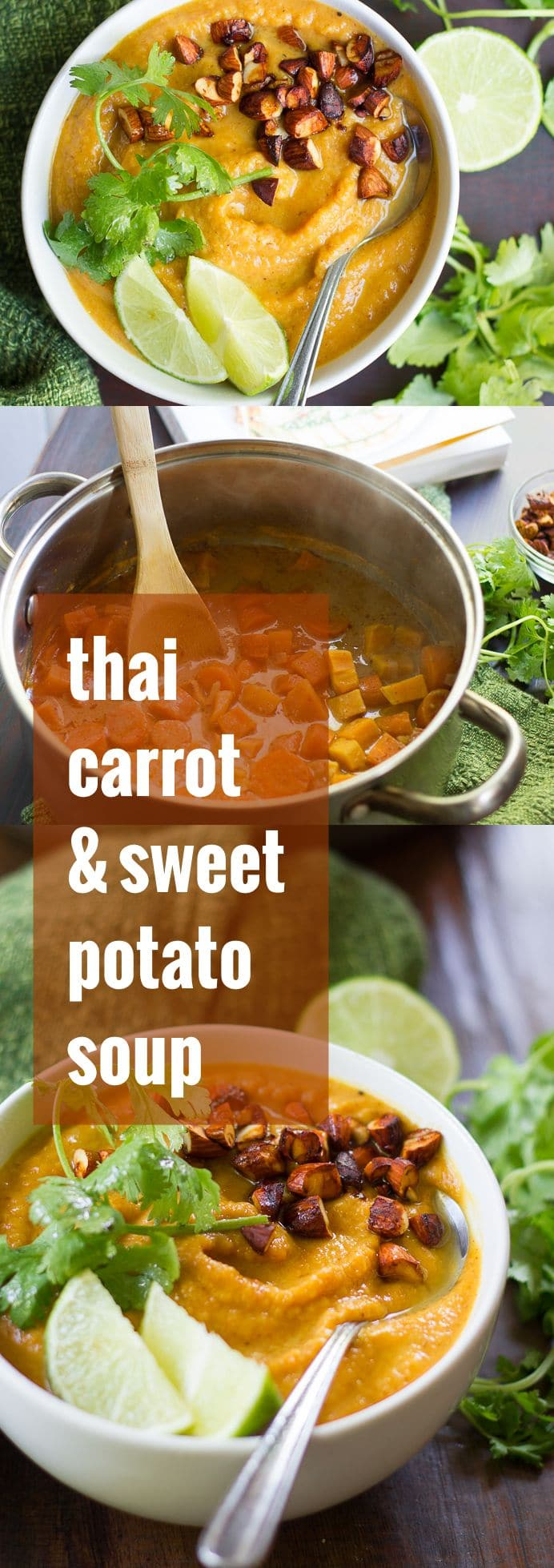 Creamy Thai Carrot Sweet Potato Soup with Roasted Tamari Almonds