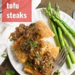 Crispy Tofu Steaks