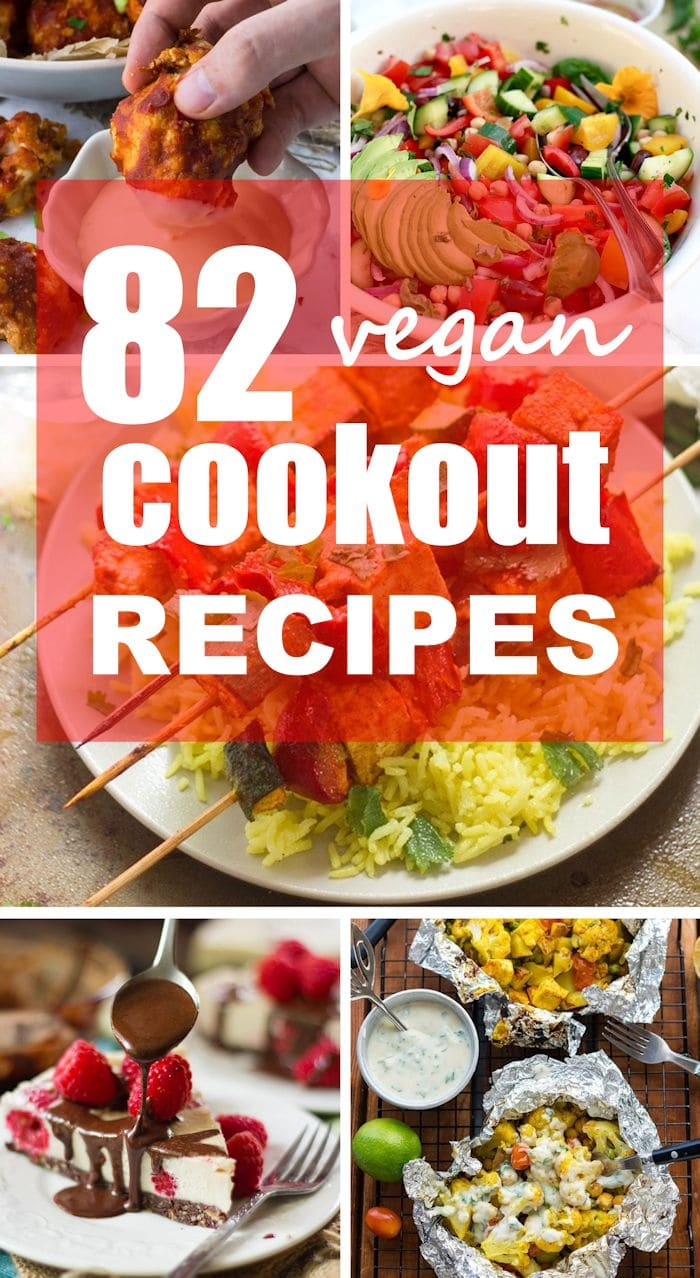 82 Vegan Cookout Recipes