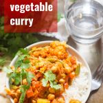 "Bowl of Vegetable Curry with Text Overlay Reading ""Easy Vegetable Curry"""