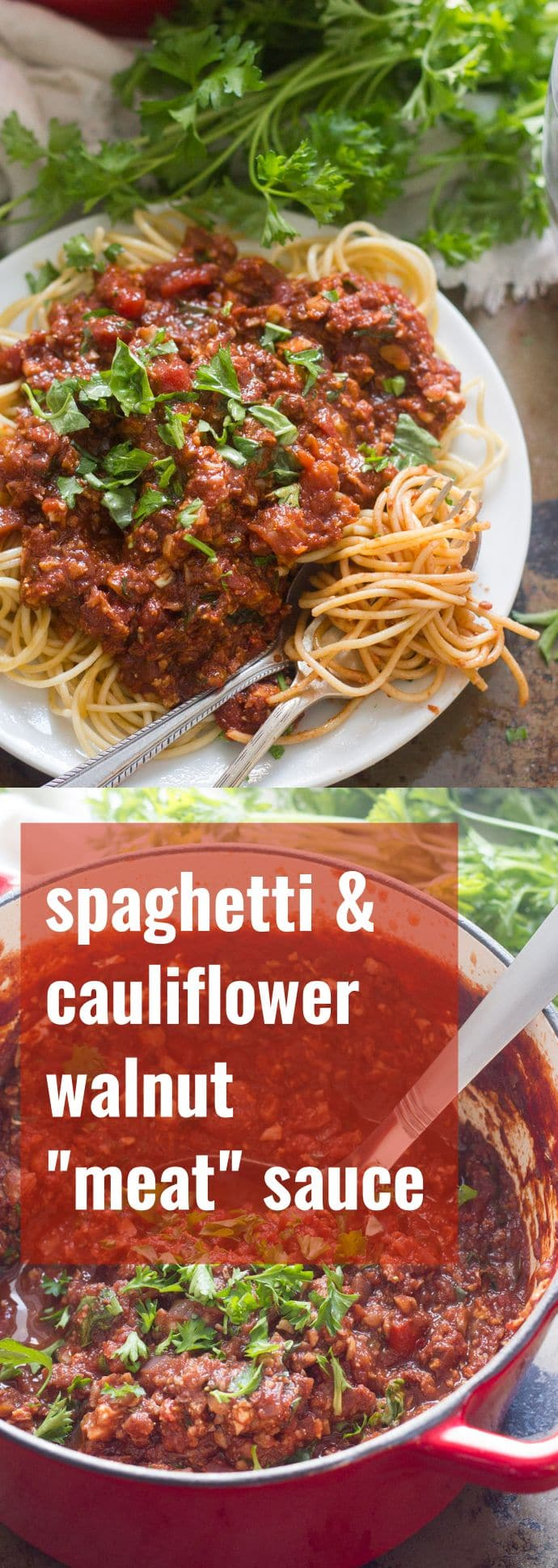 Spaghetti with Cauliflower Walnut Meat Sauce