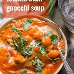 Creamy Tomato Basil Gnocchi Soup