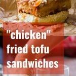 """Chicken"" Fried Tofu Sandwiches with Spicy Buffalo Slaw"