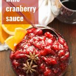 Spiced Wine Cranberry Sauce