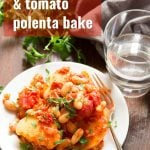 White Bean & Tomato Polenta Casserole