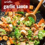 Tofu Stir-Fry with Garlic Sauce