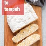 A Guide to Tempeh