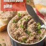 Vegan Mushroom Pâté