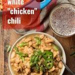 Vegan White Chili