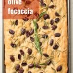 Olive Rosemary Focaccia