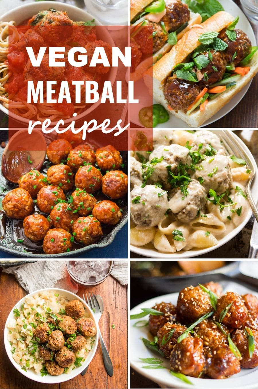 """Collage Showing 6 Vegan Meatball Dishes with the Text """"Vegan Meatball Recipes"""""""