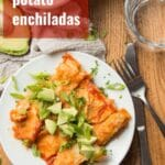 Mashed Potato Enchiladas
