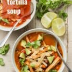 "Two Bowls of Vegan Tortilla Soup with Text Overlay Reading ""Vegan Tortilla Soup"""