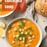 """Bowl of Chickpea Soup with Text Overlay Reading """"Moroccan Chickpea Soup"""""""