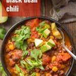 """Bowl of Black Bean Chili with Text Overlay Reading """"Black Bean Chili"""""""