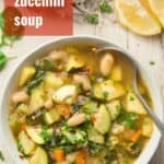 """Bowl of Zucchini Soup with Text Overlay Reading """"Chunky Zucchini Soup"""""""
