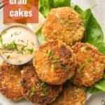 """Plate of Vegan Crab Cakes with Text Overlay Reading """"Vegan Crab Cakes"""""""
