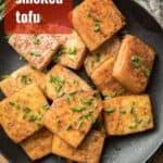 "Plate of Smoked Tofu with Text Overlay Reading ""Smoked Tofu"""